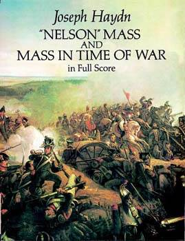 Nelson Mass and Mass in Time of War in Full Score