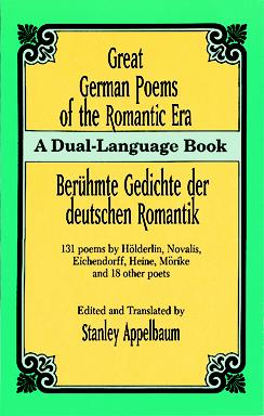 Great German Poems of the Romantic Era (Dual-Language)