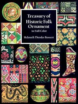 Treasury of Historic Folk Ornament (over 700 Full Color designs)