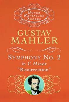 Symphony No. 2 in C Minor: ''Resurrection''