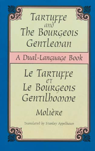 Tartuffe and the Bourgeois Gentleman (Dual-Language)