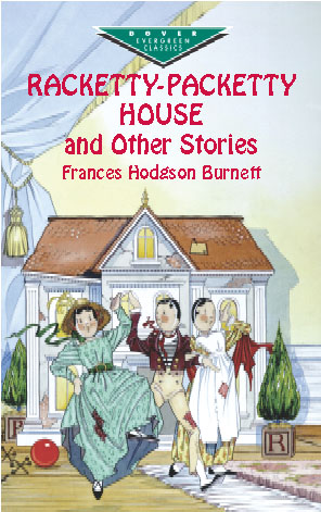 Racketty-Packetty House and Other Stories