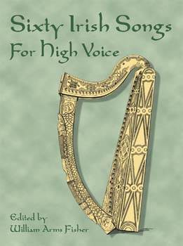 Sixty Irish Songs for High Voice
