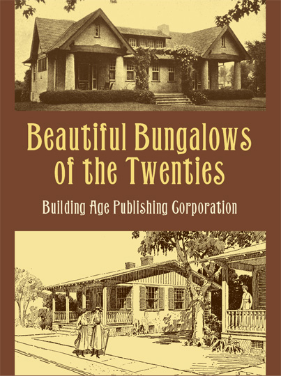 Beautiful Bungalows of the Twenties