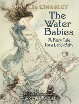 The Water Babies - A Fairy Tale for a Land-Baby