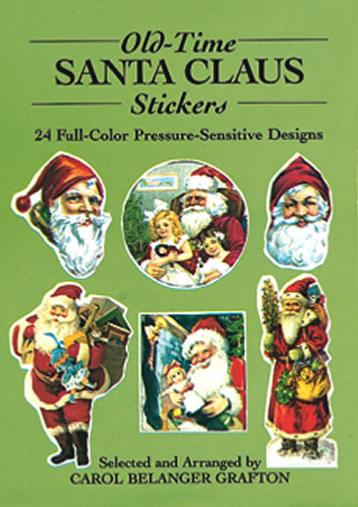 Old-Time Santa Claus Stickers: 24 Full-Color Pressure-Sensitive Designs