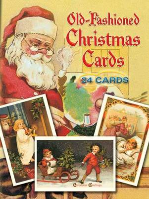 Old-Fashioned Christmas Postcards: 24 Full-Color Ready-to-Mail Cards