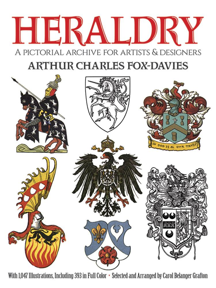 Heraldry - A Pictorial Archive for Artists and Designers