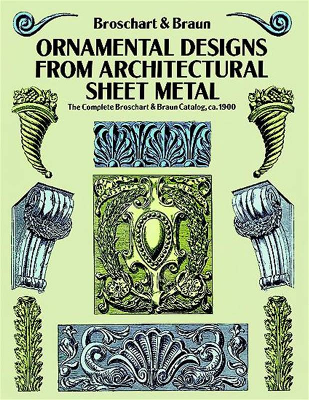 Ornamental Designs From Architectural Sheet Metal