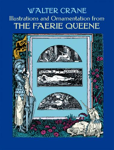 Illustrations and Ornamentation for the Faerie Queen