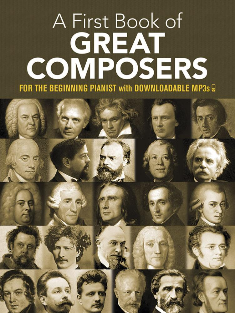 My First Book of Great Composers: 26 Themes by Bach, Beethoven, Mozart and Others in Easy Piano Arra