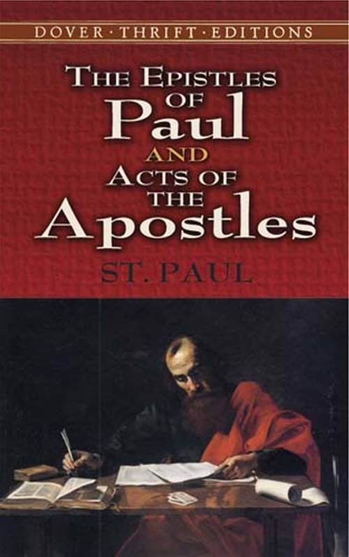 The Epistles of Paul and Acts of the Apostles