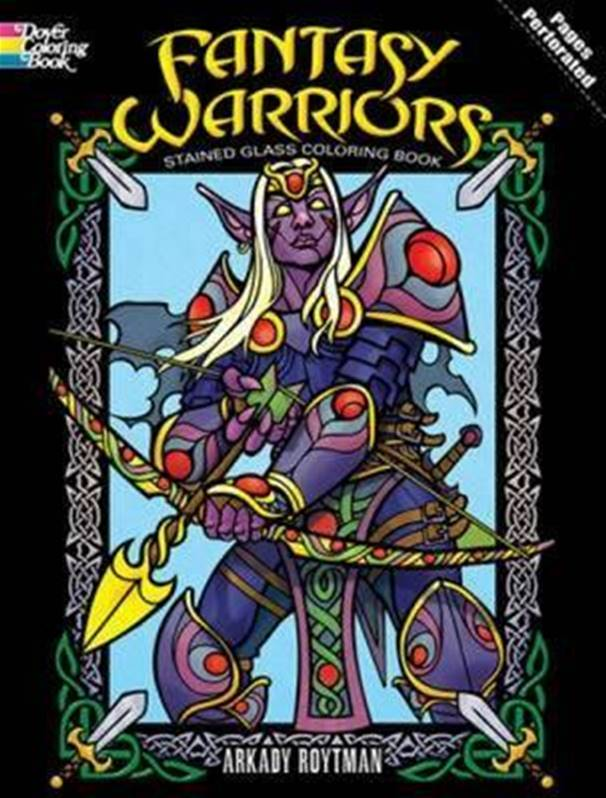 Fantasy Warriors Stained Glass Colouring Book