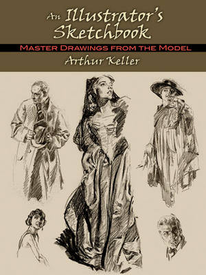 An Illustrators Sketchbook: Master Drawings from the Model