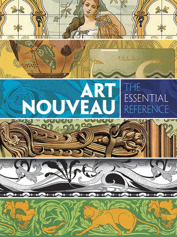 Art Nouveau : The Essential Reference