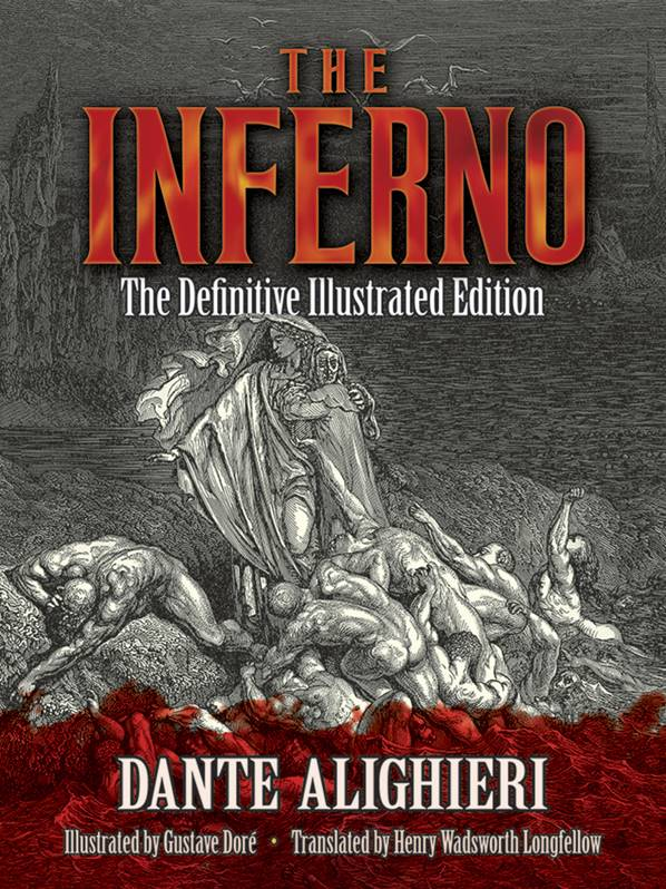 The Inferno : The Definitive Illustrated Edition