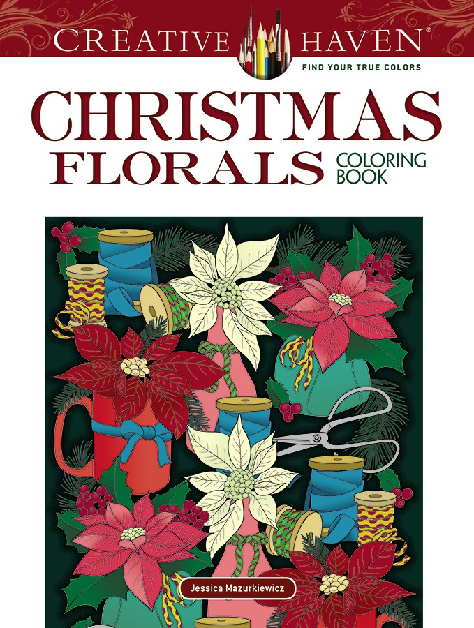 Creative Haven Christmas Florals Coloring Book