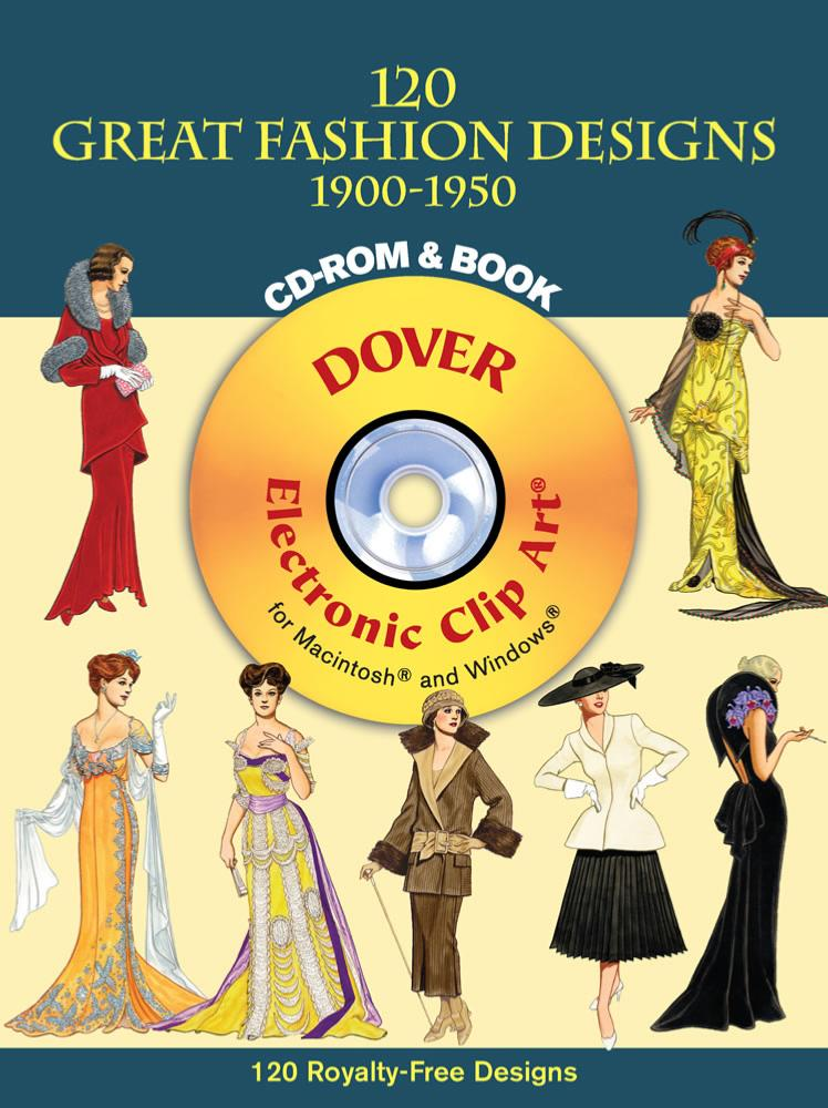 120 Great Fashion Designs 1900 - 1950 CD ROM and Book