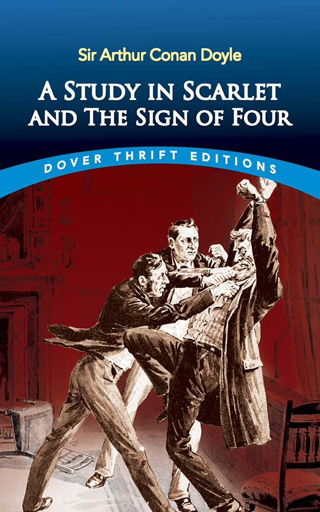 A Study in Scarlet: AND The Sign of Four