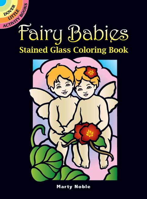 Fairy Babies Stained Glass Coloring Book