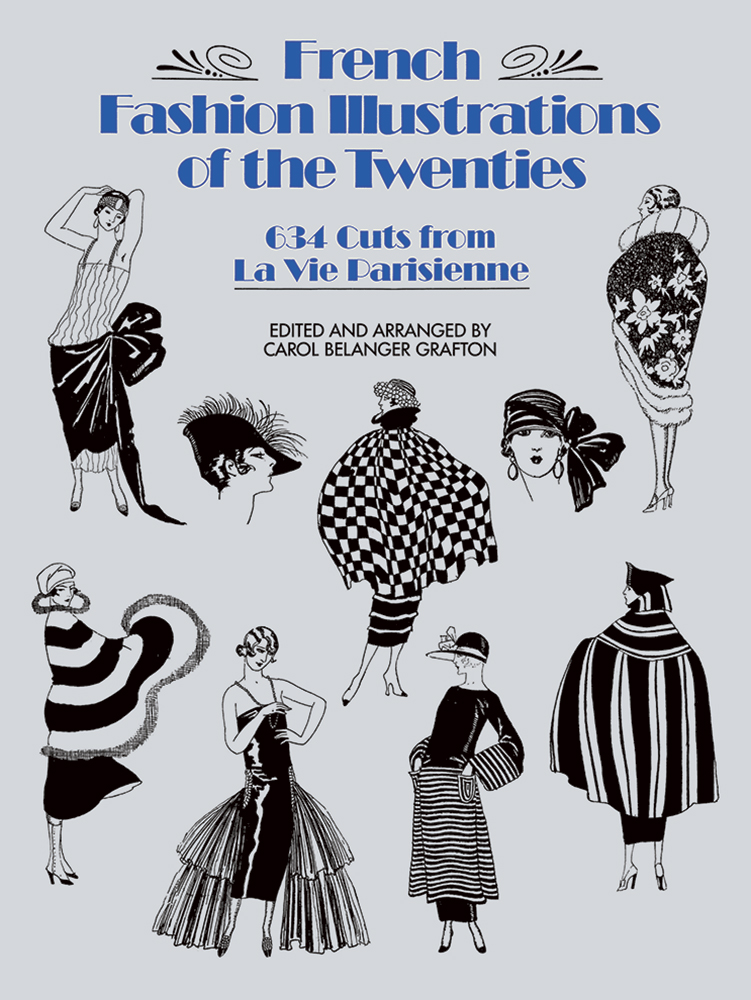 French Fashion Illustrations of the Twenties - 634 Cuts from La Vie Parisienne
