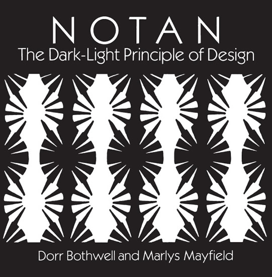 Notan - The Dark-Light Principle of Design