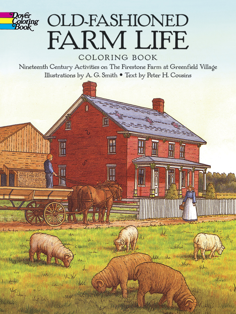 Old-Fashioned Farm Life Coloring Book
