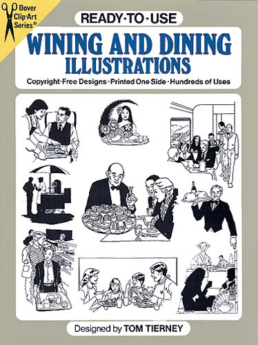 Ready-to-Use Wining and Dining Illustrations